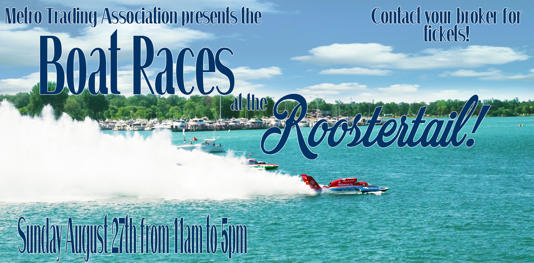 Boat Races at the Roostertail!