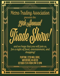 Metro Trading Associations 39th Annual Trade Show @ Playtime Waterford | Waterford Township | Michigan | United States