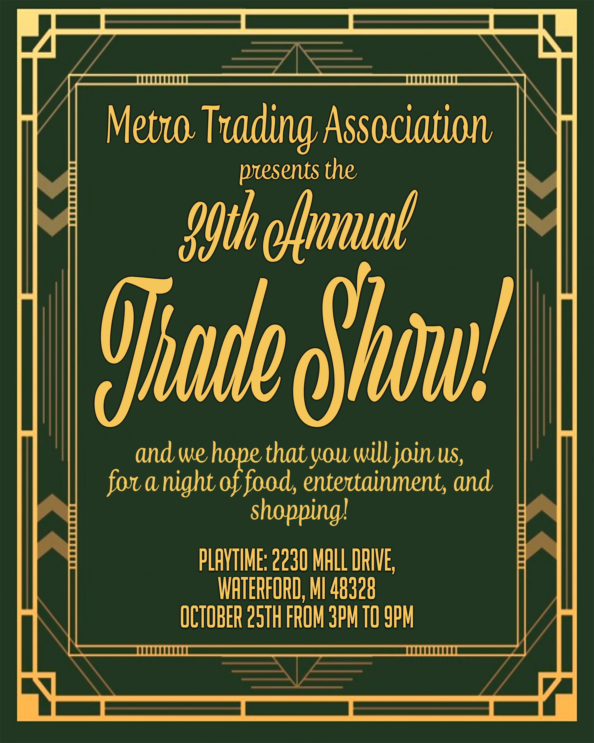 Metro Trading Associations 39th Annual Trade Show